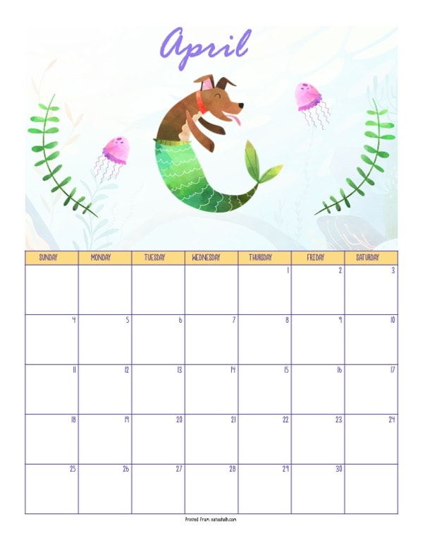 "A printable April 2021 calendar with a mermaid theme. The page says ""April"" at the top in purple script. Below is mer-dog with a green tail. The merdog is brown with a red collar. She is between two pink jellyfish and green pieces of sea grass. Below is a dated April 2021 calendar."