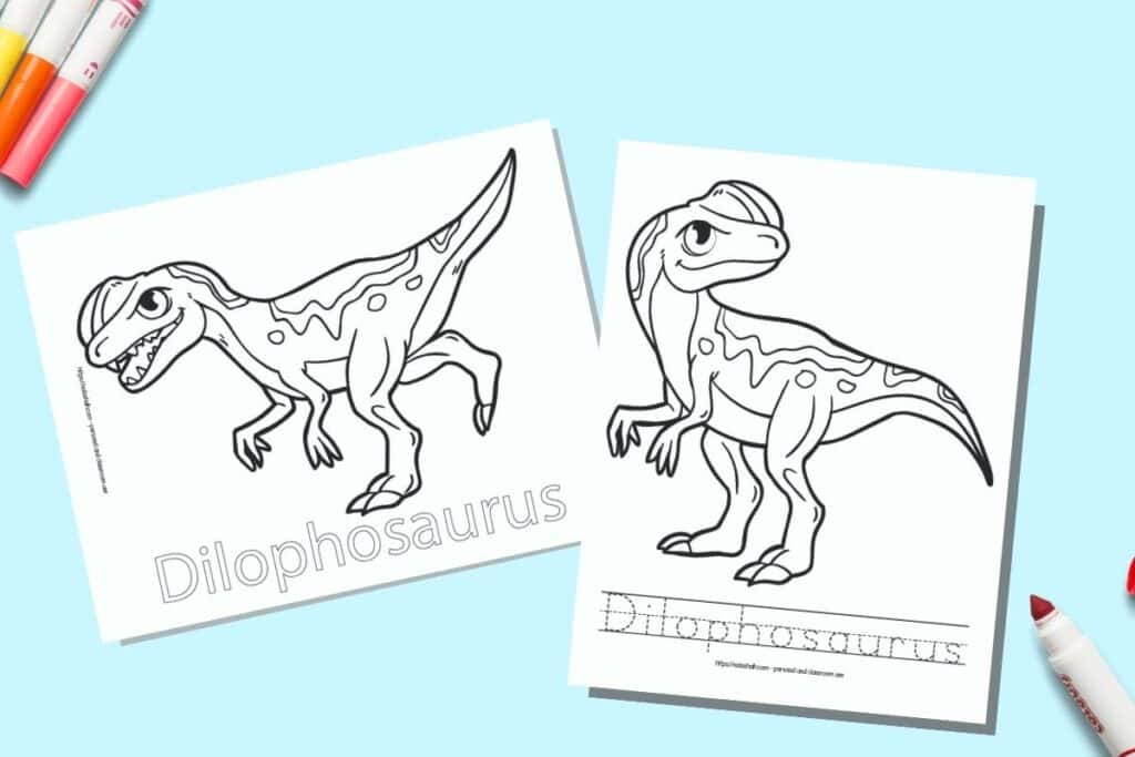 Two printable coloring pages for children. Each page has a Dilophosaurus to color with the name written beneath. One name is in bubble letters to color, on the other page the letter is in a dotted font on handwriting guides to trace. The pages are on a blue background with colorful children's markers.