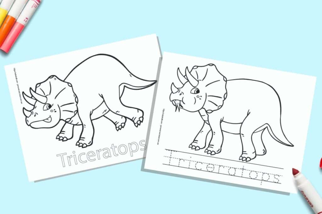 Two printable coloring pages for children. Each page has a triceratops to color with the name written beneath. One name is in bubble letters to color, on the other page the letter is in a dotted font on handwriting guides to trace. The pages are on a blue background with colorful children's markers.