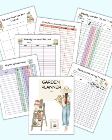 a flatlay mockup of seven pages from a printable garden planner with a planting chart, chore tracker, pest log, and square foot garden planner