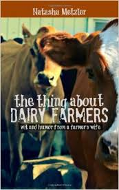 The Thing About Dairy Farmers