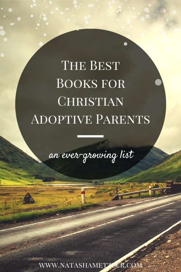 the best books for Christian adoptive parents