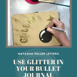 How to use glitter in a bullet journal