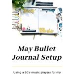 90's Bullet Journal Setup