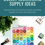 Supply Ideas for Bullet Journaling