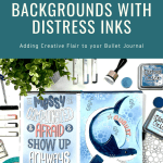 Bullet Journal Backgrounds and Distress Inks