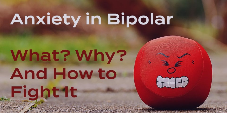 Anxiety in bipolar is a huge problem for many, but why is that? Learn how people with bipolar experience anxiety and how to fight anxiety in bipolar.