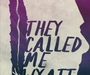My novel They Called Me Wyatt published by Rebeller