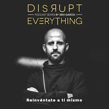 Disrupt Everything podcast