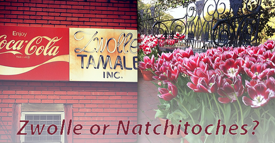 Zwolle or Natchitooches