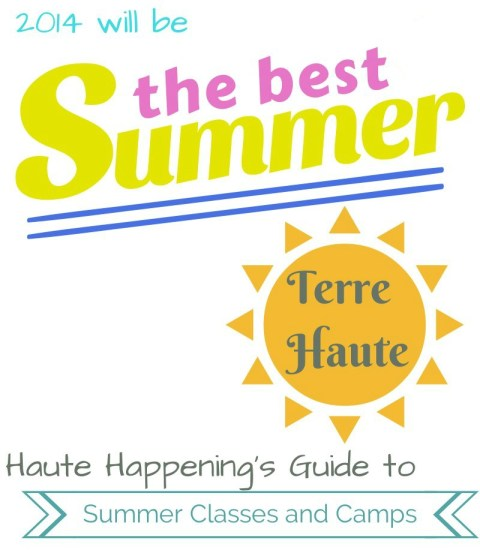 Haute Happenings Guide to Summer Camps and Classes in Terre Haute