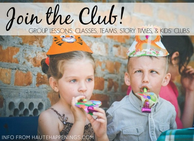 Group lessons, teams, clubs, and classes for kids in Terre Haute