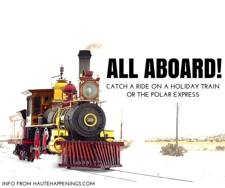 All Aboard! Where to catch a ride on a holiday train or the Polar Express