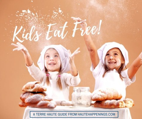 When and where kids eat free in Terre Haute and the Wabash Valley