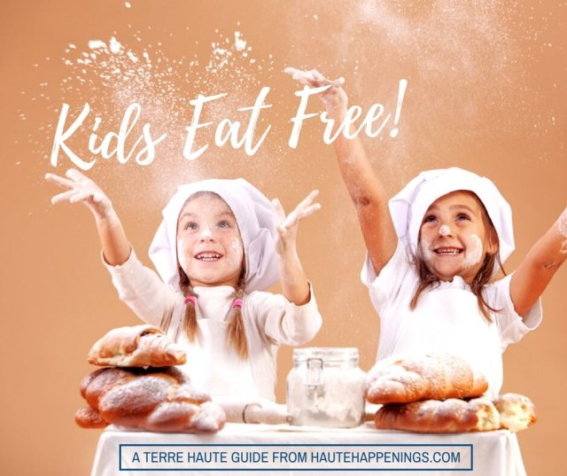 Kids eat free in Terre Haute and the Wabash Valley