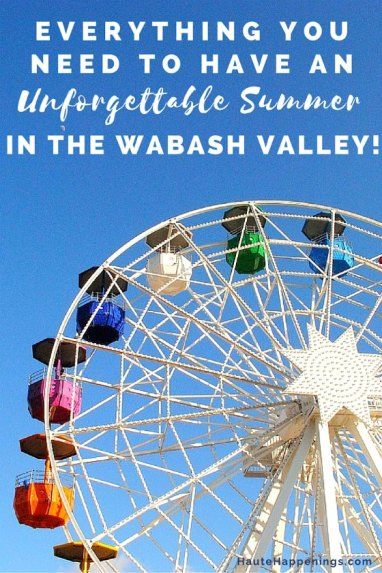 Things to do in summer in Terre Haute and the Wabash Valley