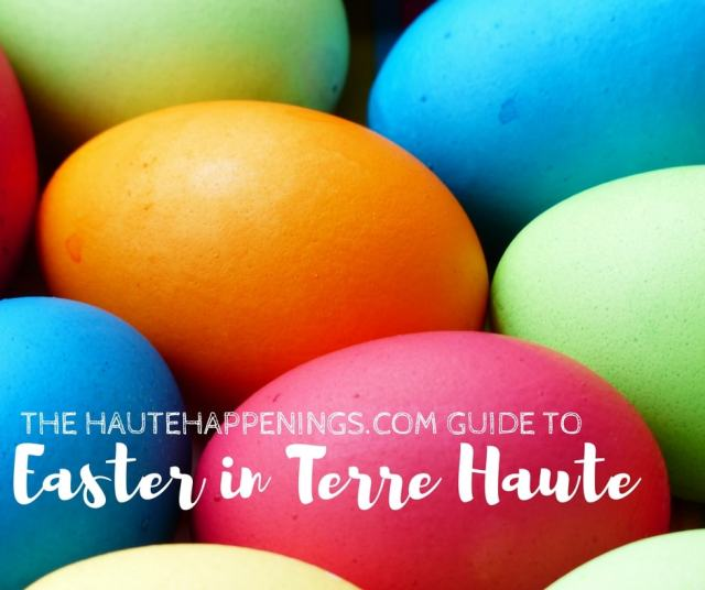 Easter Activities in Terre Haute