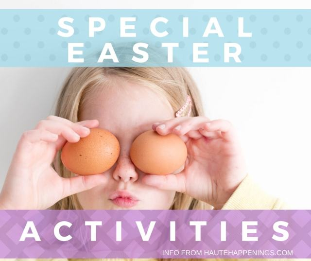 Special Easter Activities in Terre Haute, Vigo County, and the Wabash Valley