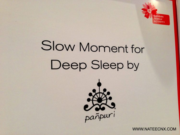 Sansiri Workshop | Slow Moment for Deep Sleep by Panpuri