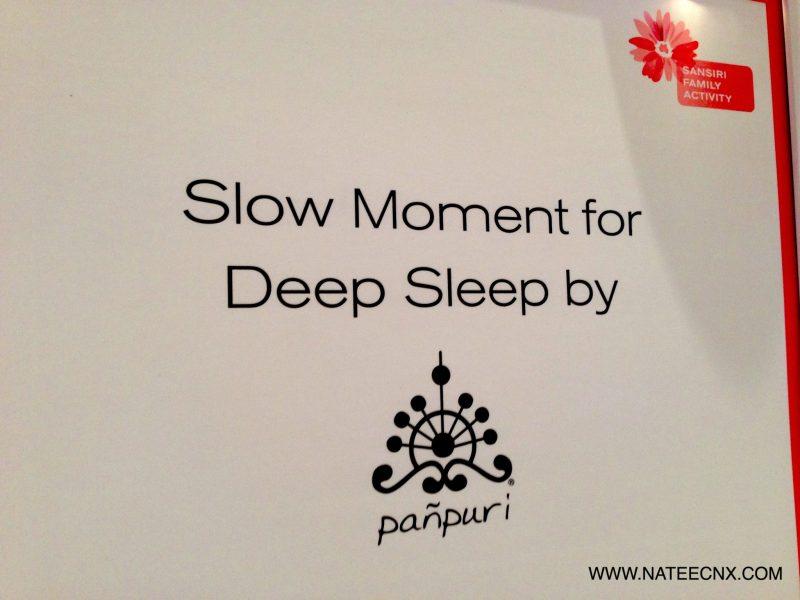 Sansiri Workshop   Slow Moment for Deep Sleep by Panpuri