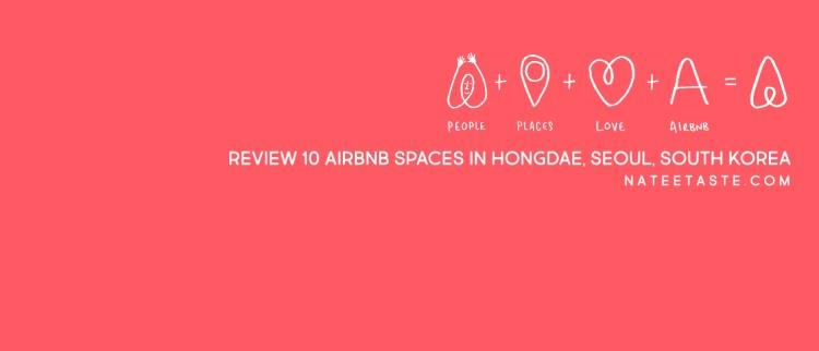 REVIEW 10 Airbnb Spaces in Hongdae, Seoul, South Korea