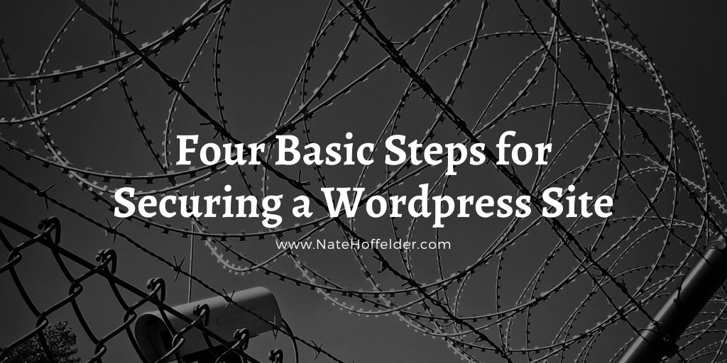 Four Simple Steps for Securing a WordPress site