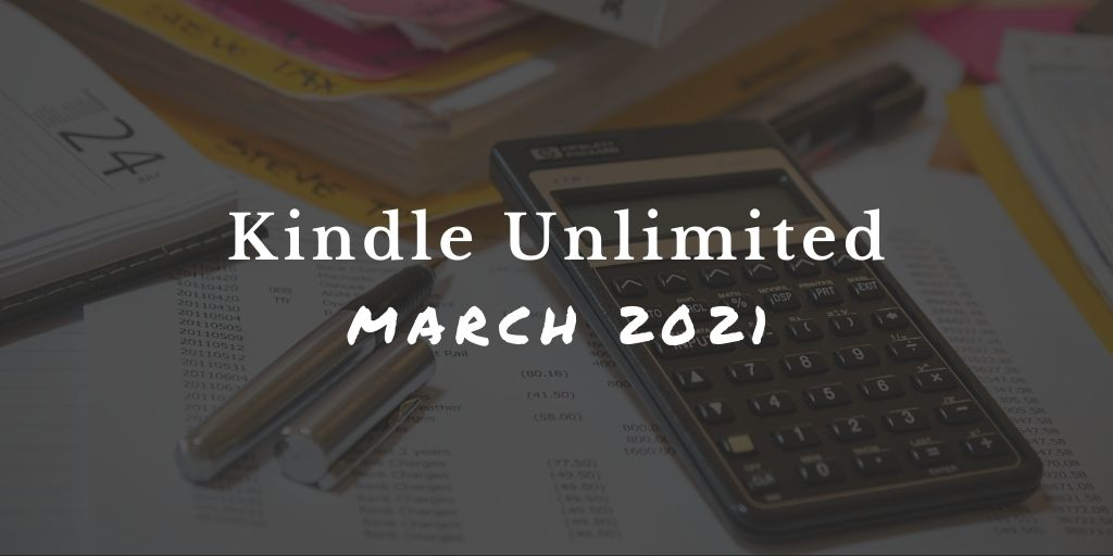 Kindle Unlimited Funding Pool Fluctuated in February, March 2021