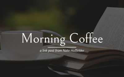 Morning Coffee – 10 October 2021