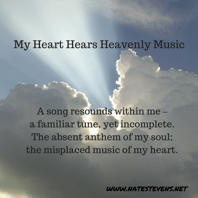 My Heart Hears Heavenly Music