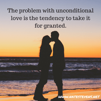 The Problem with Unconditional Love