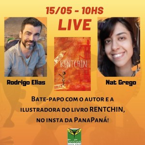 Live de divulgação do livro Rentchin com a Livraria PanaPaná