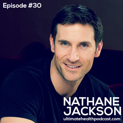030: Nathane Jackson – Barefoot Training | To Be Or Not To Be… Vegan | Rethink Cleansing & Detoxific