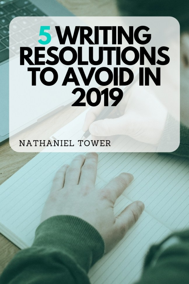 Writing resolutions to avoid in 2019