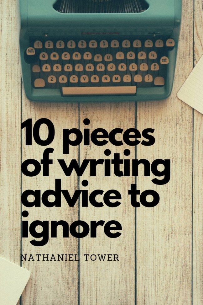 writing advice to ignore
