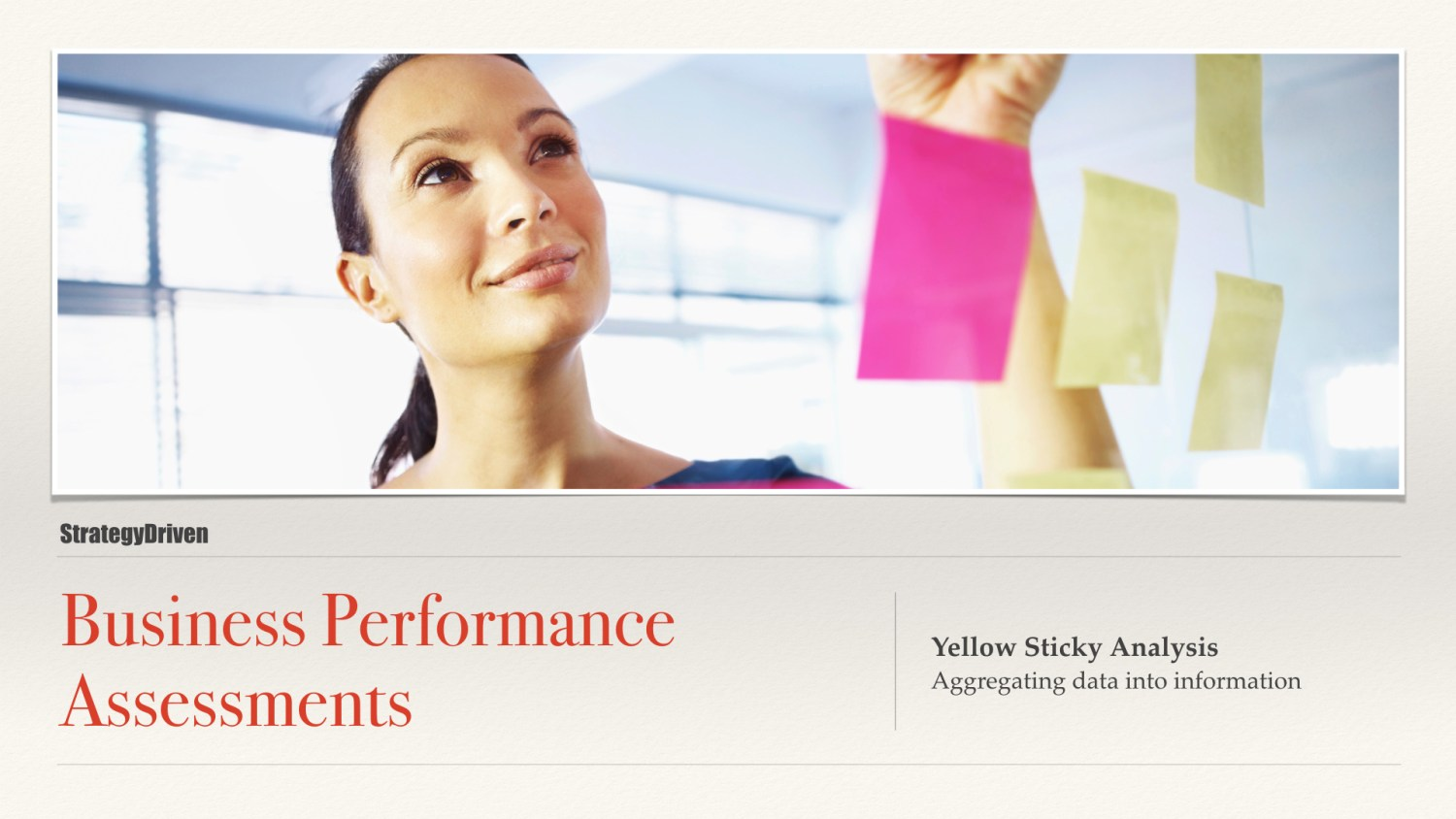 Yellow Sticky Analysis | Maximizing the Value of Business Performance Assessments Training Program | Digital Products Platform | Nathan Ives