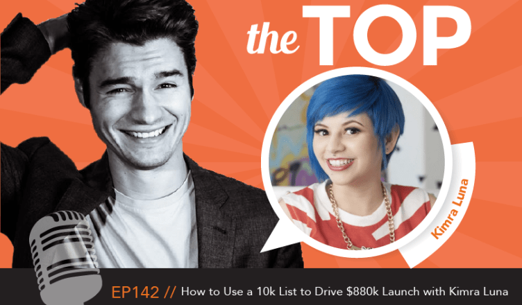 How to Use to 10k List to Drive $880k Launch with Kimra Luna