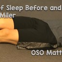 Importance of SLEEP and How My OSO Mattress Helped