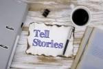Tell Stories