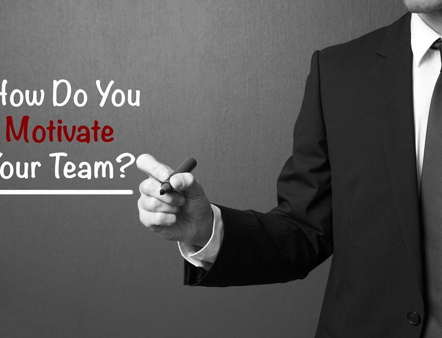 how to motivate your team