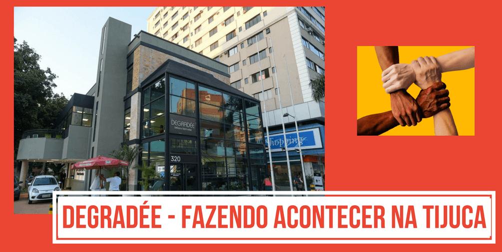 Degradée – Novo Espaço Empresarial que Faz Acontecer na Tijuca