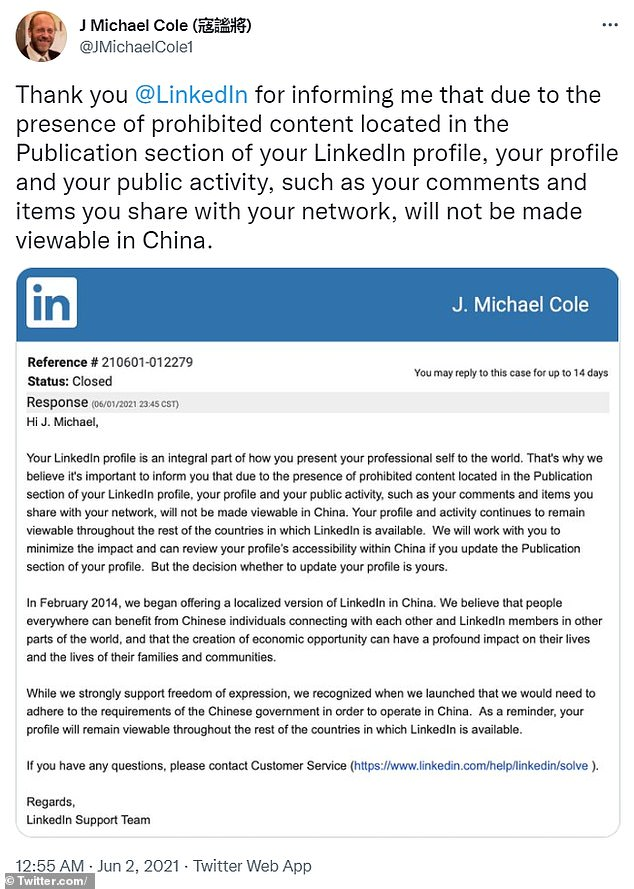 Last month, several China-based American journalists and academics reported that their LinkedIn accounts were being blocked J Michael Cole, a consultant based in China, posted a tweet which included a screenshot of a message he received from LinkedIn