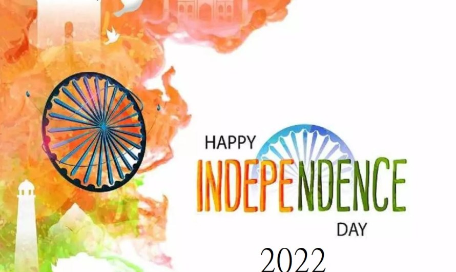 76th Independence day on 15th August 2022-Happy Independence Day