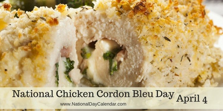 National Chicken Cordon Bleu Day - April 4