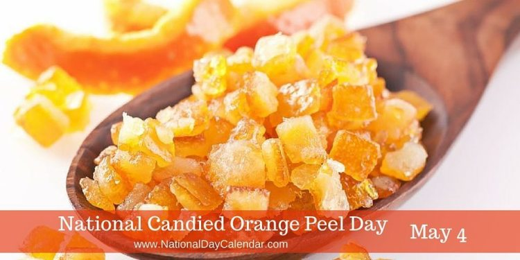 National Candied Orange Peel Day May 4