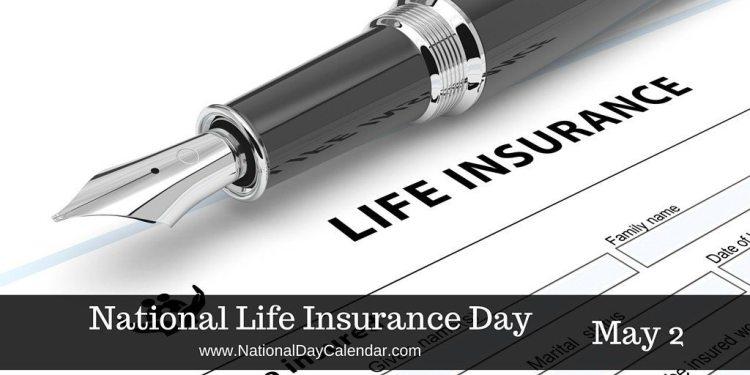 National Life Insurance Day - May 2