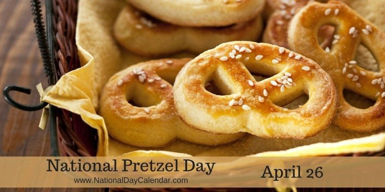 National Pretzel Day - April 26