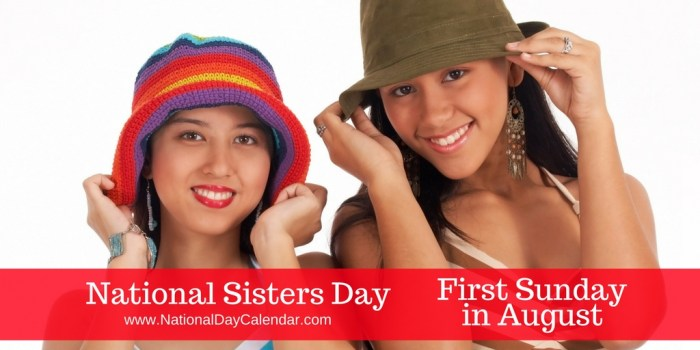National Sisters Day First Sunday in August