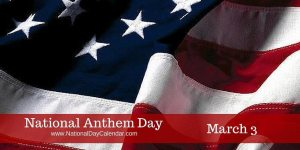 National Anthem Day - March 3