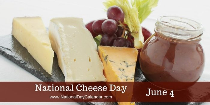 National Cheese Day June 4