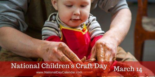 National Children's Craft Day - March 14
